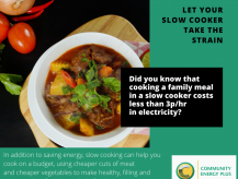 Using a slow cooker saves energy and money